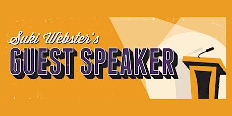 Hoopla: SUKI WEBSTER'S GUEST SPEAKER  -  8:45pm show tickets