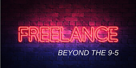 Beyond The 9 -5 -  Creative Freelancer tickets