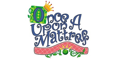 Servant Stage Musical Theatre Camp Registration (Once Upon A Mattress) tickets
