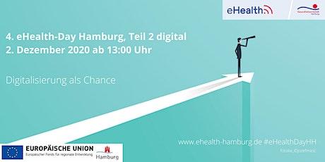 4. eHealth-Day  Hamburg, Teil 2 - Digitalisierung als Chance tickets