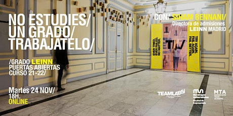 LEINN/ PUERTAS ABIERTAS ONLINE MADRID [24 NOV | 18H00] entradas
