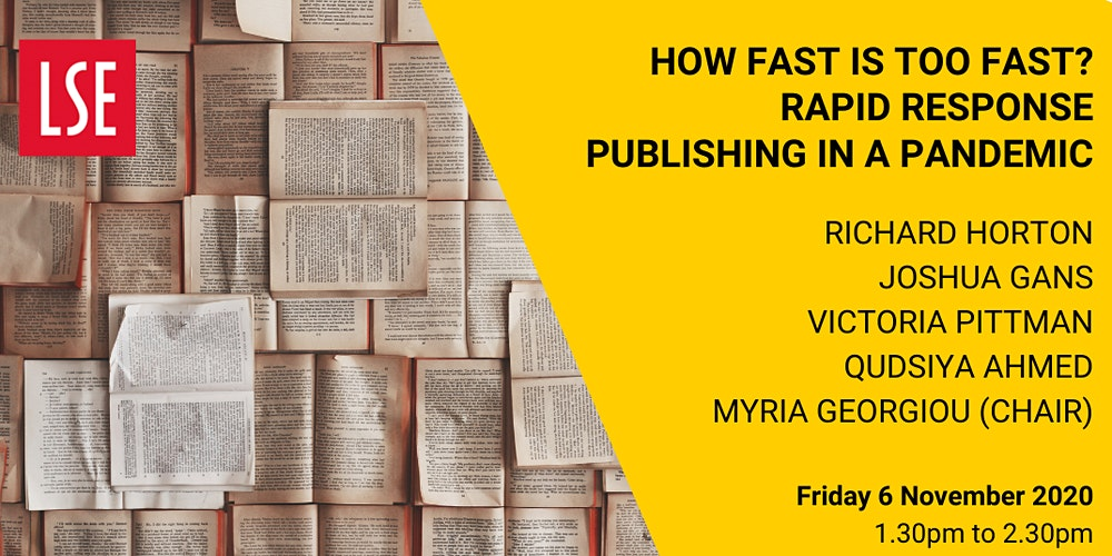 How fast is too fast? Rapid response publishing in a pandemic Tickets, Fri 6 Nov 2020 at 13:30 | Eventbrite