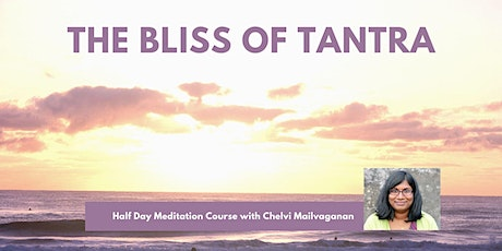 THE BLISS OF TANTRA tickets