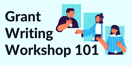 Grant Writing Workshop 101 tickets