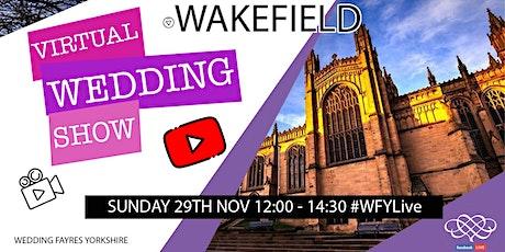 Wakefield Virtual Wedding Show tickets