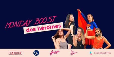 Monday Boost des héroïnes  tickets