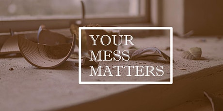 Your Mess Matters - #3 Preview Service tickets