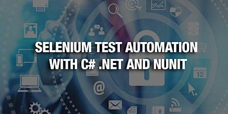 Selenium Test Automation with C#.Net & Nunit - Online Training tickets