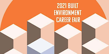 2021 Built Environment Career Fair (Employer Registration) - VIRTUAL tickets