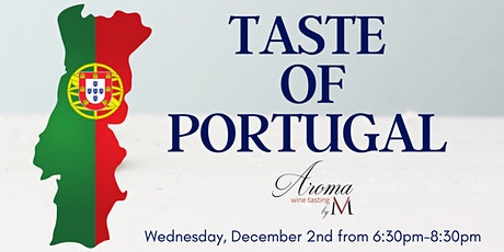 Taste of Portugal at Aroma Wine Tasting tickets
