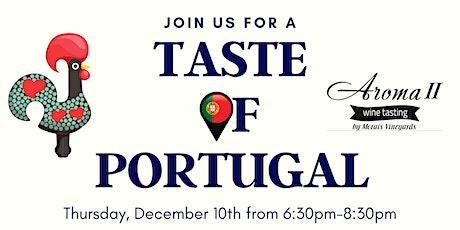 Taste of Portugal at Aroma II Tasting Room tickets