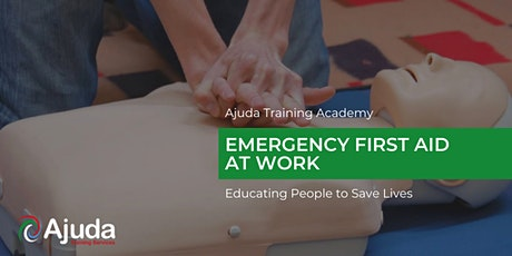 Emergency First Aid at Work Training Course - August 2021 tickets