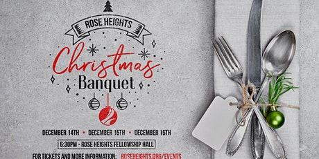 Rose Heights Christmas Banquet | 3 NIGHTS TO CHOOSE FROM! tickets