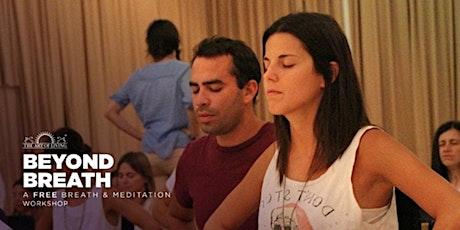 Beyond Breath- Intro to SKY Breath Meditation tickets