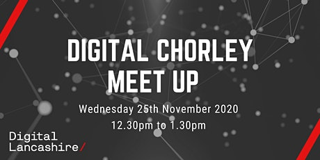 Digital Chorley Meet Up tickets