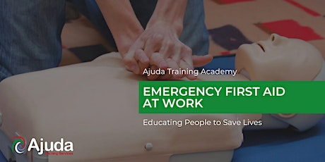 Emergency First Aid at Work Training Course - December 2021 tickets