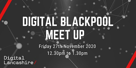 Digital Blackpool Meet Up tickets