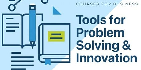 Tools for Problem Solving and Innovation tickets