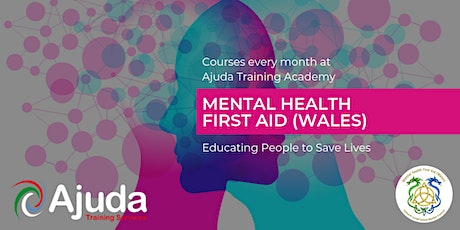 Mental Health First Aid (Wales) - March 2021 tickets