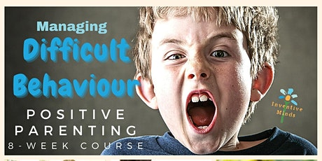 Positive Parenting Course: Managing difficult behaviour tickets