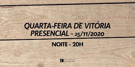 Quarta-feira de Vitória 25/11/2020 - 20h ingressos