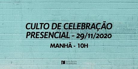 Culto de Celebração 29/11/2020 Manhã - 10h ingressos