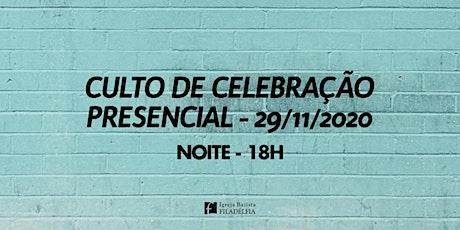 Culto de Celebração 29/11/2020 Noite - 18h ingressos