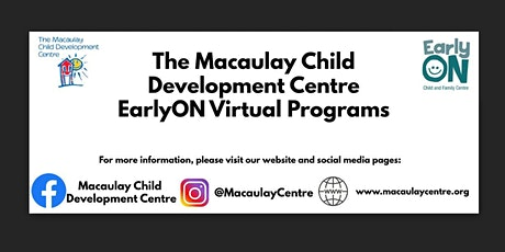 Macaulay Child Developmet Centre EarlyON: Songs, Stories, and Crafts tickets