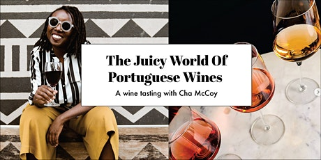 The Juicy World Of Portuguese Wines tickets
