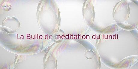 EN LIGNE Bulle de méditation billets