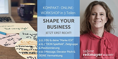 SHAPE YOUR BUSINESS. Jetzt erst recht! Tickets