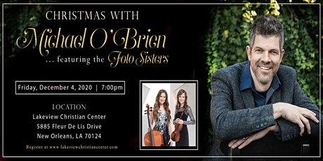 Christmas with Michael O'Brien and The Foto Sisters tickets