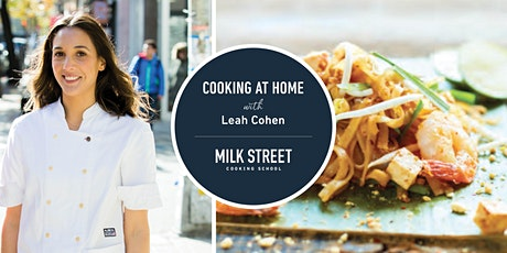 Cooking at Home with Leah Cohen: Perfect Pad Thai tickets