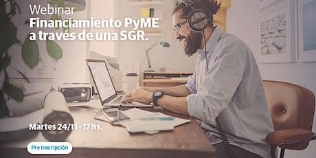 Financiamiento PyME a través de una SGR. - Córdoba entradas