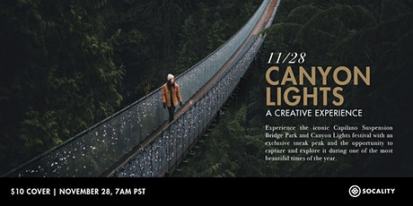 Canyon Lights: A Socality Creative Experience tickets