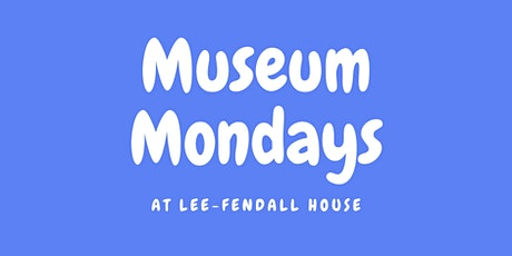 Museum Mondays tickets