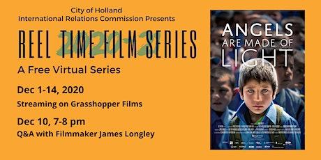 "Reel Time Film Series: ""Angels Are Made of Light"" tickets"