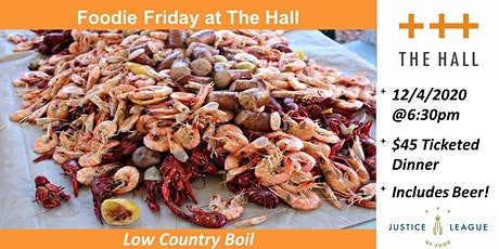 Foodie Friday at The Hall - Low Country Boil tickets