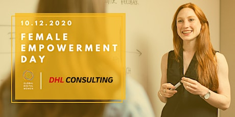 Female Empowerment Day – powered by GDW x DHL Consulting Tickets