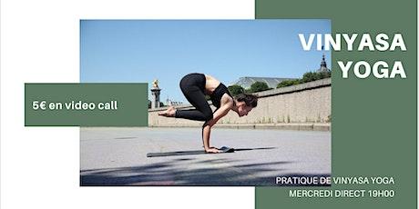 Cours de Vinyasa Yoga | 5 €  | En visio billets