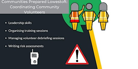 Communities Prepared Lowestoft: Coordinating Community Volunteers tickets
