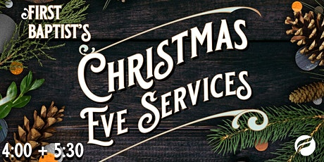 Christmas Eve Services (4:00 & 5:30) tickets