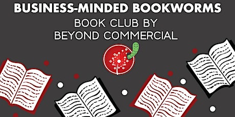 Business-Minded Bookworms: The Leader You Want to Be tickets