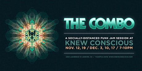 The Combo: A Socially Distanced Funk Jam at Knew Conscious tickets