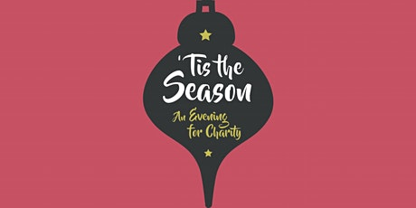 2020 'Tis the Season: An Evening for Charity tickets