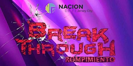 Breakthrough/ Rompimiento tickets