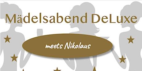 Mädelsabend DeLuxe meets Nikolaus! Tickets