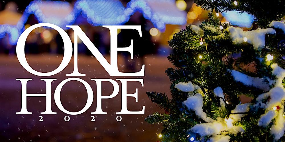 One Hope Tickets Sat 5 Dec 2020 At 5 30 Pm Eventbrite
