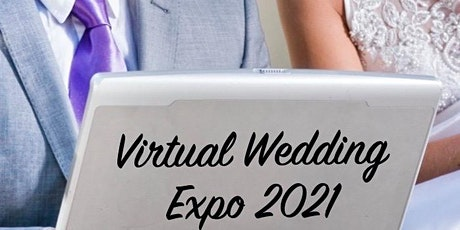 Virtual Wedding Expo 2021 Northern Illinois and Southern Wisconsin tickets
