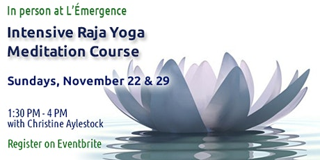 Meditation Course - 2 Intensive Session over 2 Sundays tickets